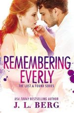 Blog Tour Review & Giveaway:  Remembering Everly – J. L. Berg