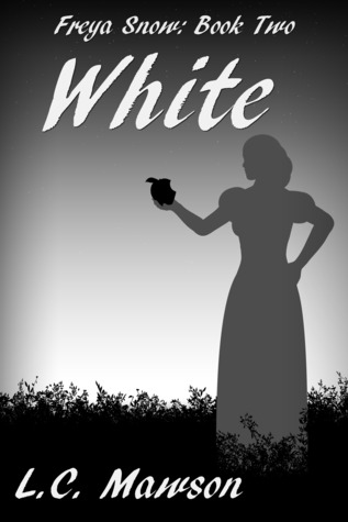 White (Freya Snow, #2) by L.C. Mawson — Reviews, Discussion, Bookclubs, Lists