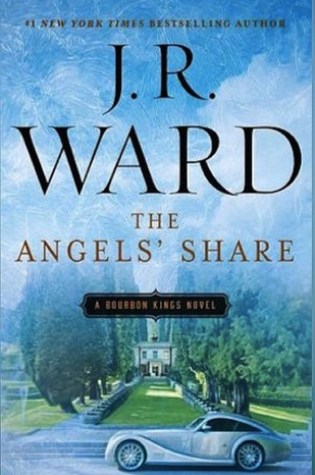 REVIEW & EXCERPT:  The Angel's Share by J.R. Ward