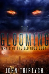 The Glooming (Wrath of the Old Gods, #1)