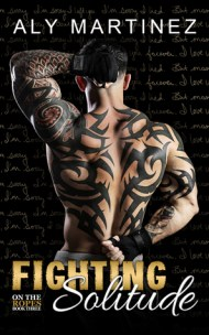 Fighting Solitude (On the Ropes, #3)