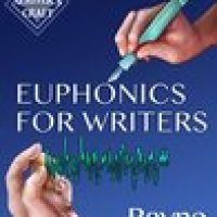 EUPHONICS FOR WRITERS: PROFESSIONAL TECHNIQUES FOR FICTION WRITERS by @RayneHall #Bookreview