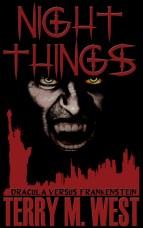 Night Things: Dracula versus Frankenstein