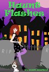 Haunt Flashes: A Ghost Cozy Mystery