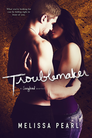 BOOK BLITZ: Troublemaker by Melissa Pearl