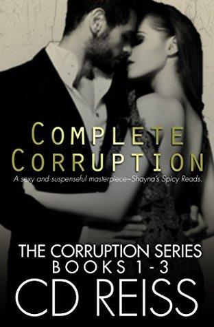 Complete Corruption by C.D. Reiss