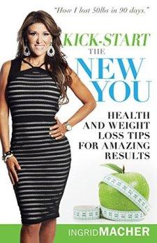 Kick-Start the New You by Ingrid Macher
