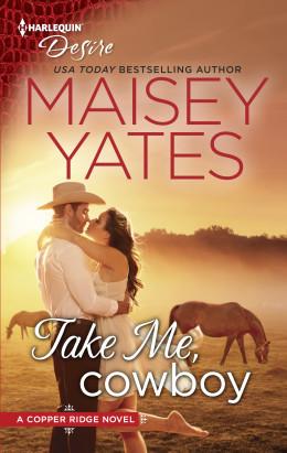 Review: Take Me, Cowboy by Maisey Yates