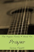 Prayer (Pagano Family, #5)