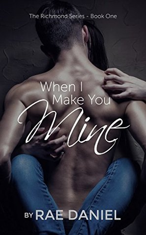 When I Make You Mine Book Cover