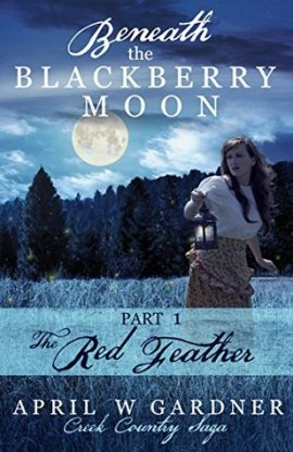 The Red Feather by April W. Gardner