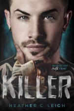 Blog Tour Review & Giveaway:  Killer by Heather C. Leigh