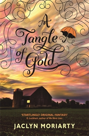 Blog Tour and Review: A Tangle of Gold by Jaclyn Moriarty