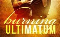 BOOK BLITZ:  Burning Ultimatum by Aubrey Parker
