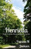 Henrietta by Patricia M. Jackson