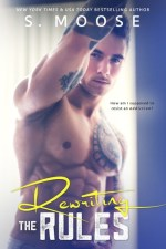 Review:  Rewriting the Rules by S. Moose