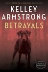 Betrayals (Cainsville, #4)