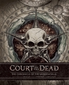 Court of the Dead: The Chronicle of the Underworld