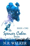 Spencer Cohen, Book Two (The Spencer Cohen Series, #2)