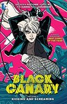 Black Canary, Vol. 1: Kicking and Screaming
