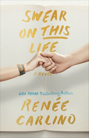 BLOG TOUR:  Swear on This Life by Renee Carlino