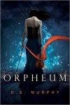 Orpheum by D.S. Murphy
