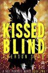 Kissed Blind
