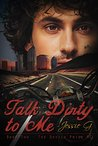 Talk Dirty to Me (Devils Pride MC #2)