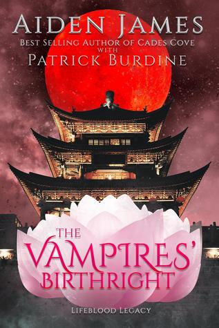 The Vampires' Birthright by Aiden James | reading, books