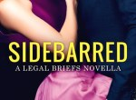 ARC Review: Sidebarred (The Legal Briefs #3.5) by Emma Chase