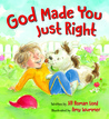 God Made You Just Right
