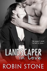 Landscaper in Love (The Landscaper Series, #3)