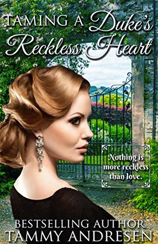 Taming A Duke's Reckless Heart: Victorian Historical Romance