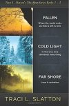 Fallen, Cold Light, Far Shore by Traci L. Slatton