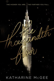 The Thousandth Floor (The Thousandth Floor, #1)