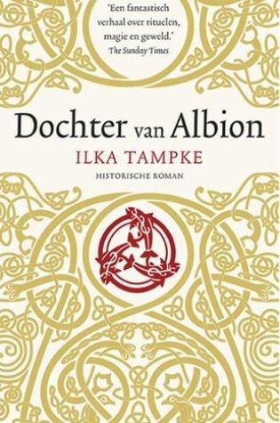 Dochter van Albion – Ilka Tampke
