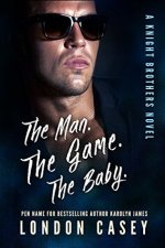 Review: The man. The game. The baby. by London Casey