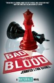 Bad Blood (The Naturals #4)