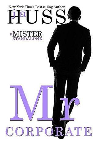BOOK BLITZ:  Mr. Corporate by J.A. Huss