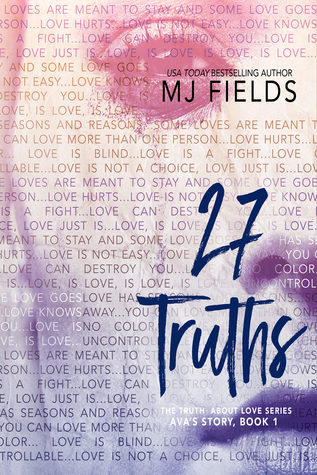 27 Truths: Ava's Story (The Truth About Love, #1)
