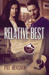 Relative Best (Foothills Pride, #5)