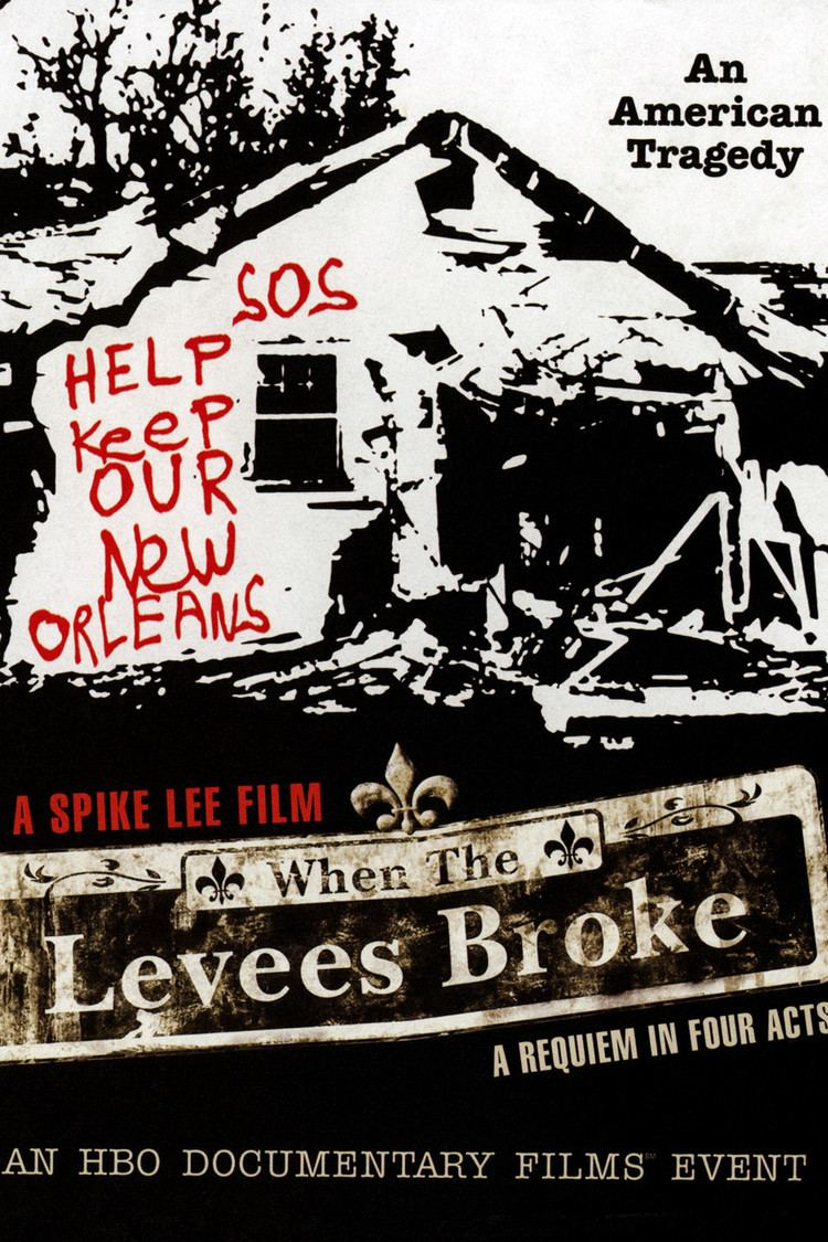When the Levees Broke: A Requiem in