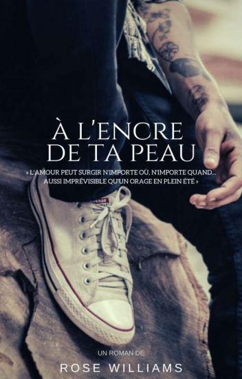 L Encre Dans La Peau : encre, Lectures, L'ENCRE, Wattpad