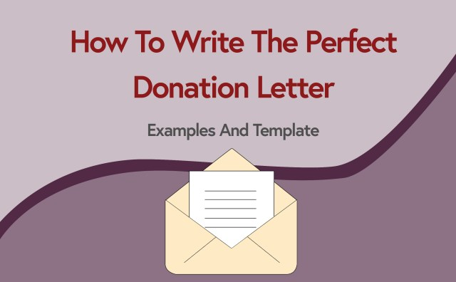 How to Write the Perfect Donation Letter (+ Examples & Template)