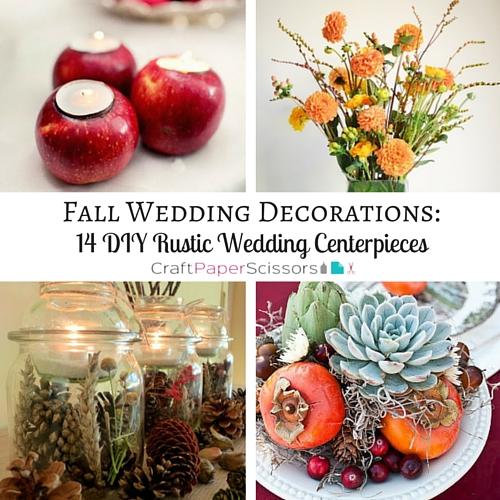 Fall Wedding Decorations 14 DIY Rustic Wedding