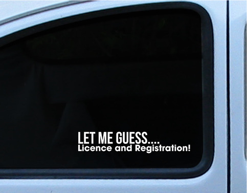 JDM Funny Let Me Guess License And Registration Pull