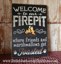 Welcome to our FIREPIT where friends and marshmallows get ...