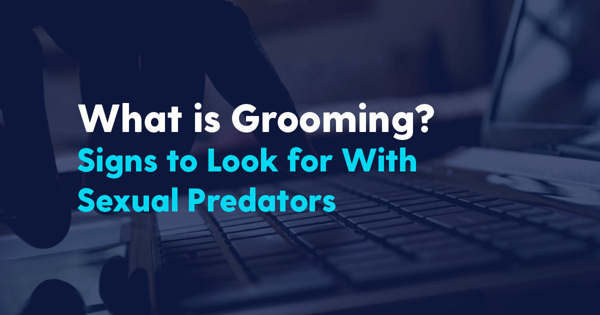 what is grooming signs