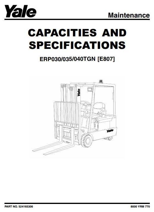 Yale Forklift Truck Type E807: ERP030TGN, ERP035TGN, E