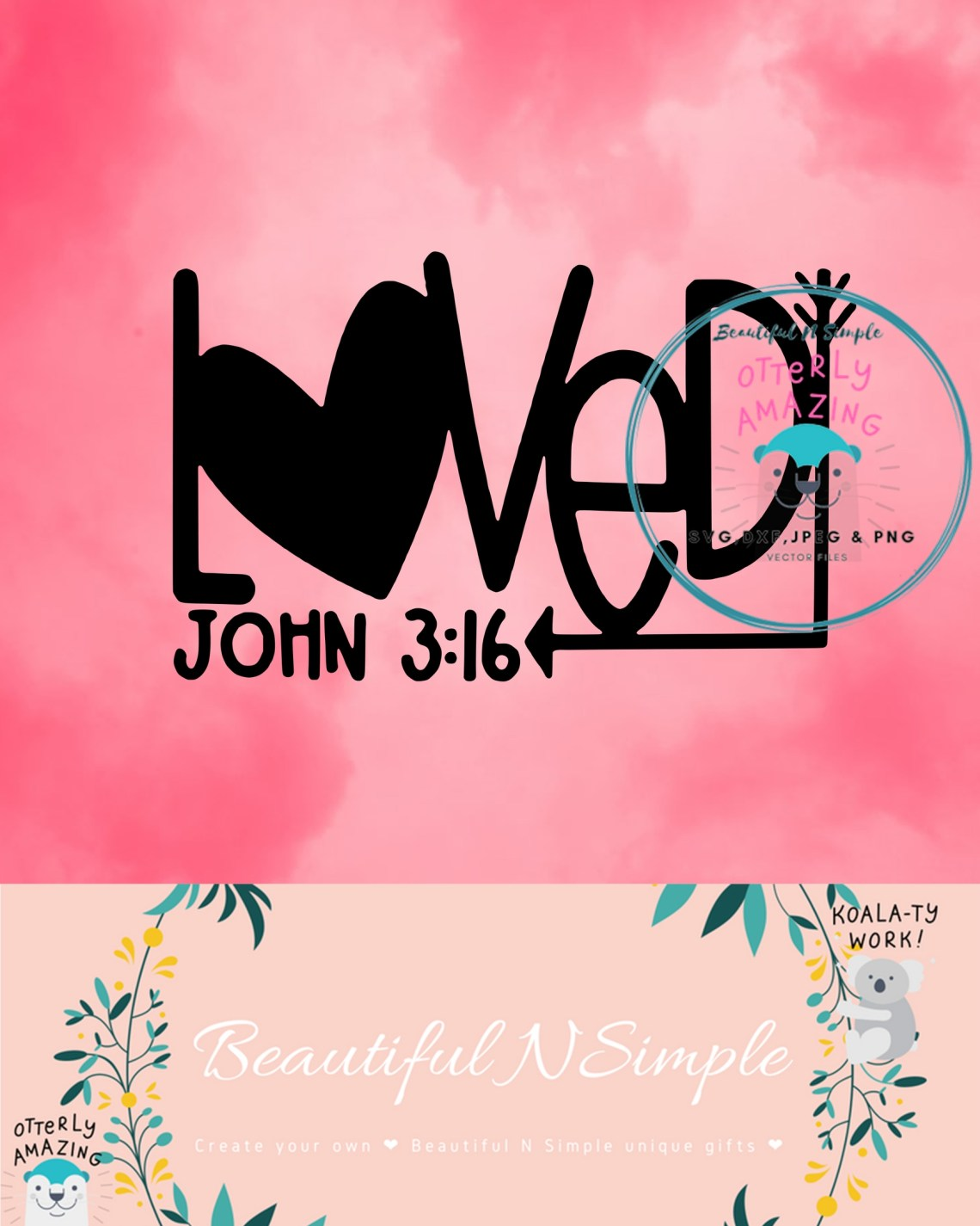 Download Loved John 3:16 Bible Verse SVG and DXF File ...